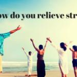 #531 Stress Relief Methods
