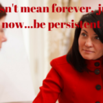 #596 Persistence In Asking for What You Want